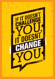 S'il ne vous défie pas, il ne vous change pas Affiche de citation de motivation de sport Conception de bannière de typographie de Photographie stock