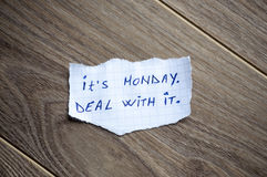 It's Monday. Deal with it. Royalty Free Stock Photo