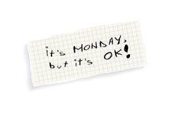 It's Monday, but it's OK! Royalty Free Stock Photo