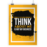 It s not my business what other people say about me. Motivational quote. Positive affirmation for poster. Vector Stock Photos