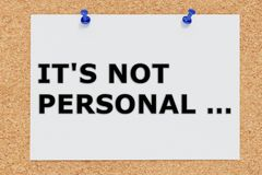 It's Not Personal concept. 3D illustration of IT'S NOT PERSONAL... on cork board Royalty Free Stock Photo