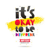 It`s okay to be different Stock Photo