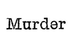 Słowa ` morderstwa ` od maszyna do pisania na bielu Obrazy Royalty Free