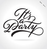 IT`S A PARTY hand lettering (vector) Stock Photos