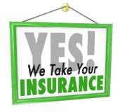 Sì prendiamo il vostro segno del dottore Office Health Care di assicurazione Fotografia Stock Libera da Diritti