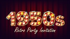 1950s Retro Party Invitation Vector. 1950 Style Design. Shine Lamp Bulb. Glowing Digit. Illuminated Retro Poster, Flyer. Banner Template. Night Club, Disco royalty free illustration