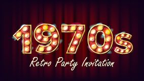 1970s Retro Party Invitation Vector. 1970 Style. Lamp Bulb. Glowing Digit. Light Sign. Retro Poster, Flyer, Banner. Design Template. Night Club, Disco Party Stock Image