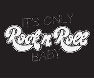It`s only Rock ` n ` Roll baby.  handwritten lettering made in 90`s style with vintage texture. Template for card, poster, banner, label,  print for t-shirt Royalty Free Stock Image