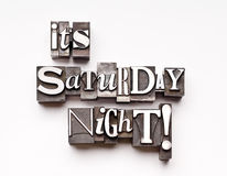 It's Saturday Night!. Day of the week photographed with vintage letterpress characters royalty free stock photo