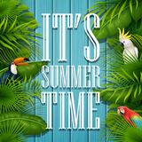 It`s summer time typography wooden background with tropical plants, flowers, palm leaves, parrot and cockatoo. Illustration of It`s summer time typography wooden Royalty Free Stock Images