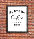 It`s time for coffee break written in picture frame Royalty Free Stock Photos
