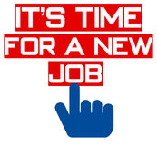It`s time for a new job Royalty Free Stock Images