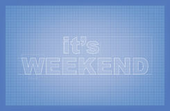 It's Weekend Blueprint Stock Photo