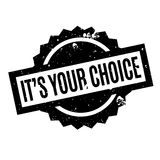 It s Your Choice rubber stamp. Grunge design with dust scratches. Effects can be easily removed for a clean, crisp look. Color is easily changed Royalty Free Stock Images