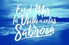 Sabrosa do mas do es do vida do la do EL março do En - na vida marinha realiza-se um texto espanhol mais saboroso, frase latino t Fotografia de Stock Royalty Free