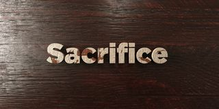 Sacrifice - grungy wooden headline on Maple  - 3D rendered royalty free stock image Royalty Free Stock Images