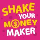 Sacudida del texto su fabricante de dinero Imagen de archivo