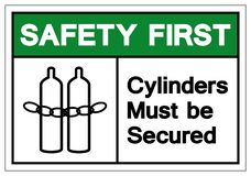 Safety First Cylinders Must Be Secured Symbol Sign, Vector Illustration, Isolate On White Background Label .EPS10 stock illustration