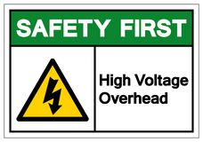Safety First High Voltage Overhead Symbol Sign, Vector Illustration, Isolate On White Background Label .EPS10 vector illustration