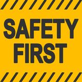 Safety First industrial sign Safety First Industrial Yellow Warning Sign, Vector stock illustration
