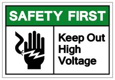 Safety First Keep Out High Voltage Symbol Sign, Vector Illustration, Isolate On White Background Label .EPS10 stock illustration
