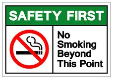 Safety First No Smoking Beyond This Point Symbol Sign, Vector Illustration, Isolate On White Background Label .EPS10 royalty free illustration