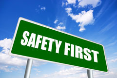 Safety first sign. Illustrated safety first road sign Stock Images