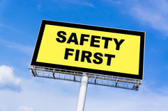 Safety First sign billboard Royalty Free Stock Photo
