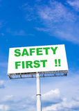 Safety First sign billboard Royalty Free Stock Images