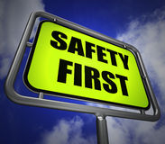 Safety First Signpost Indicates Prevention Preparedness and Secu Stock Images