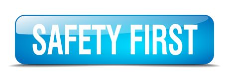 Safety first button. Safety first square 3d realistic isolated glass web button. safety first stock illustration