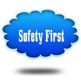 SAFETY FIRST text message on hovering blue cloud. Stock Photography
