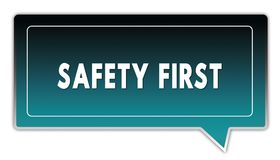 SAFETY FIRST on turquoise to black gradient square speech bubble. Illustrations Royalty Free Stock Images
