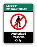 Safety instructions Authorized Personnel Only Symbol Sign On white Background,Vector illustration vector illustration