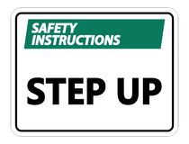 symbol Safety instructions Step Up Wall Sign on white background royalty free illustration