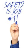 Safety Is Job Number One. A hand writing a safety concept Royalty Free Stock Image
