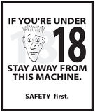 Safety poster. A safety sign that can be used on any piece of equipment that requires someone to be at least 18 years of age in order to operate it Stock Photos