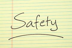 Safety On A Yellow Legal Pad. The word `Safety` underlined on a yellow legal pad stock photography