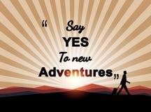 Sagen Sie ja zu den neuen Abenteuern auf mountian Hintergrund - Illustration Lizenzfreie Stockbilder