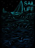 Sail life poster graphic. Fashion style vector illustration