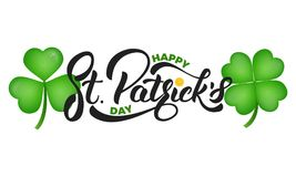 Saint Patrick`s Day. Clover shamrock leaves and St. Patrick`s lettering. St. Patricks Day.  royalty free illustration