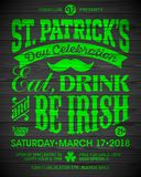 Saint Patricks Day poster. Saint Patrick`s Day, Feast of Saint Patrick celebration poster design. Eat, drink and be Irish, 17 March nightclub party invitation Stock Photos