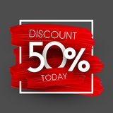 Sale 50% discount promo poster with red brush strokes. Sale 50 discount today promo poster with red brush strokes. Vector background vector illustration