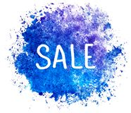 Sale. Lettering and stain. Text on the watercolored splash blot in blue color isolated on white background. Tag and stock illustration