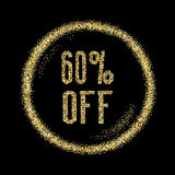 Sale 60 off, discount type on Golden glitter sparkles background. Black template for banner, card, poster, flyer, web, header. Vector gold glittering Royalty Free Stock Image