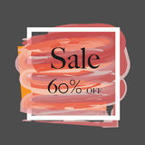 Sale 60% off sign over grunge brush art paint abstract texture background acrylic stroke poster vector illustration. Perfect watercolor design for a shop and stock illustration