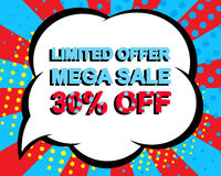 Sale poster with LIMITED OFFER MEGA SALE 30 PERCENT OFF text. Advertising vector banner. Sale poster with LIMITED OFFER MEGA SALE 30 PERCENT OFF text Royalty Free Stock Images