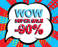 Sale poster with WOW SUPER SALE MINUS 90 PERCENT text. Advertising vector banner Stock Image