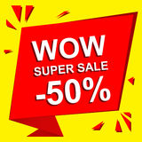 Sale poster with WOW SUPER SALE MINUS 50 PERCENT text. Advertising vector banner. Sale poster with WOW SUPER SALE MINUS 50 PERCENT text. Advertising and red Stock Illustration