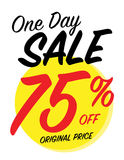 Sale sign. One day sale sign with 75% off original price Royalty Free Stock Photography